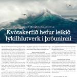 Kvótakerfið hefir leikið lykilhlutverk í þróunninni